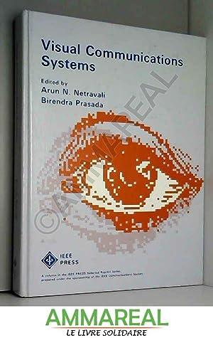 Visual Communications Systems: Arun N. Netravali