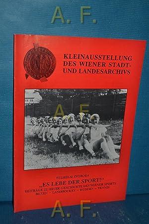 """Es lebe der Sport!"""" : Beiträge zu: Svoboda, Wilhelm und"""
