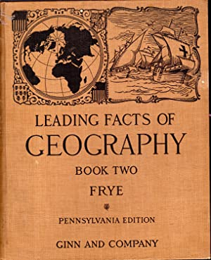 Leading Facts of Geography Book 2 (Two): Frye, Alexis Everett