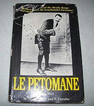 Le Petomane 1857-1945: Nohain, Jean and