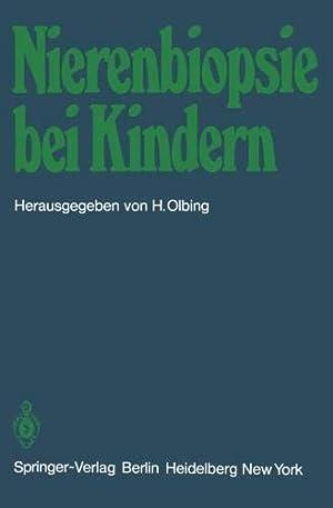 Bild des Verkäufers für Nierenbiopsie bei Kindern: Stellungnahme der Arbeitsgemeinschaft für pädiatrische Nephrologie zum Verkauf von Mosakowski GbR