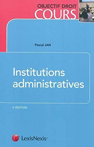 Institutions administratives - Pascal Jan