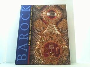 Barock Blütezeit der europäischen Ritterorden
