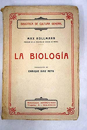 La Biología: Kollmann, Max