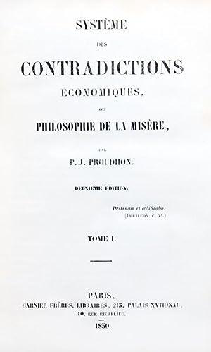Système des contradictions économiques, ou philosophie de: PROUDHON (Pierre-Joseph)