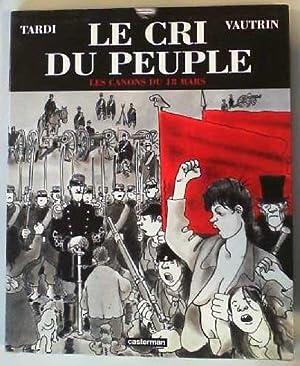 Le cri du peuple: Tardi, Jacques und