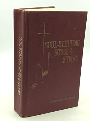 SOUL-STIRRING SONGS & HYMNS: John R. Rice