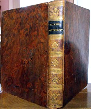 A Critical Pronouncing Dictionary, and Expositor of: WALKER (John)