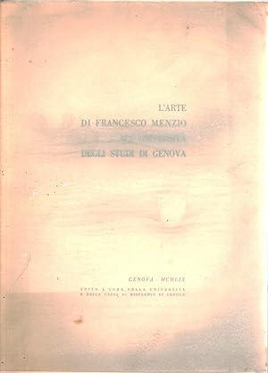 Immagine del venditore per L'arte di Francesco Menzio all'Università degli Studi di Genova venduto da Di Mano in Mano Soc. Coop