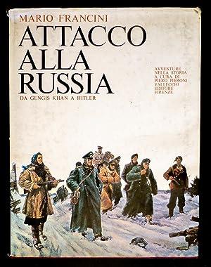 Attacco alla Russia - Da Gengis Khan: Francini Mario
