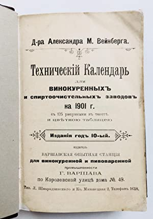 Tehnicheskiy kalendar dlya vinokurennyih zavodov na 1901 god / Vodka production