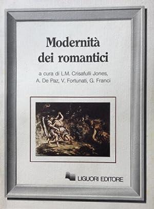 MODERNITÀ DEI ROMANTICI. A CURA DI LILLA: R. ALLEN CAVE,