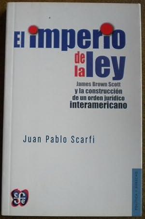 El imperio de la ley. James Brown: Scarfi Juan Pablo