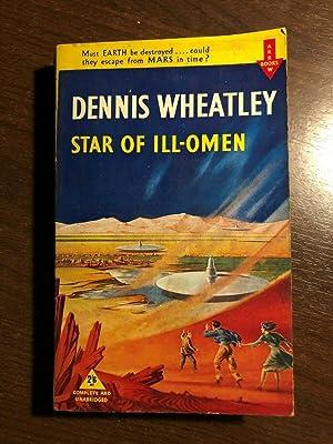 STAR OF ILL-OMEN: DENNIS WHEATLEY