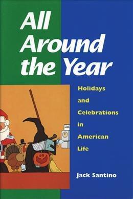 All Around the Year : Holidays and: Santino, Jack