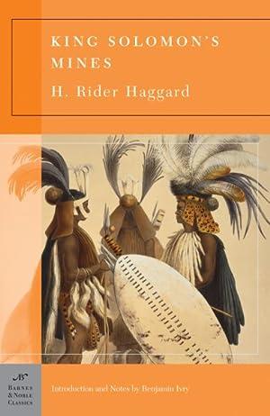 King Solomon's Mines: Haggard, H. Rider;