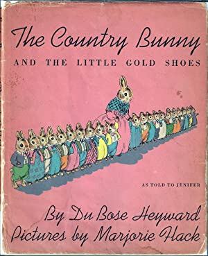 Country Bunny and the Little Gold Shoes: Heyward, Du Bose;