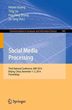 Social Media Processing : Third National Conference,