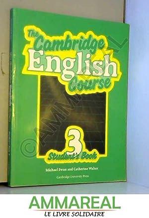 The Cambridge English Course 3 Student's book: Michael Swan et
