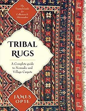 Seller image for Tribal Rugs: A Complete Guide to Nomadic and Village Carpets for sale by GreatBookPrices
