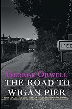 Seller image for The Road to Wigan Pier for sale by GreatBookPrices