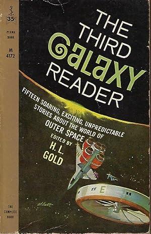 THE THIRD GALAXY READER: Gold, H. L.