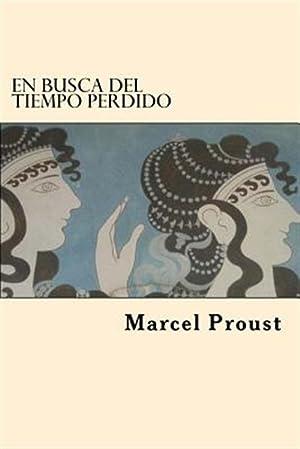 Imagen del vendedor de En Busca del Tiempo Perdido (Spanish Edition) -Language: Spanish a la venta por GreatBookPrices