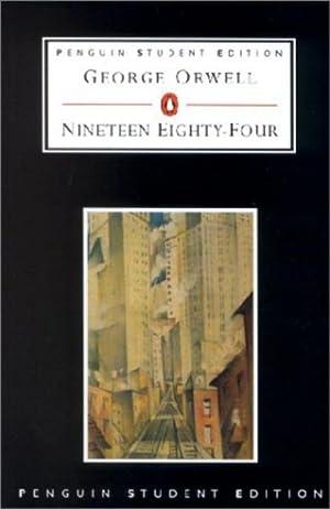 Nineteen Eighty-four : Penguin: George Orwell, Ed.
