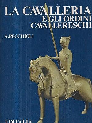 La Cavalleria e ordini cavallereschi: Pecchioli, Arrigo
