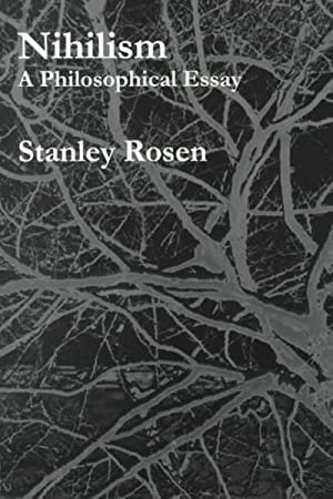 Stanley rosen nihilism a philosophical essay how to write a script linux