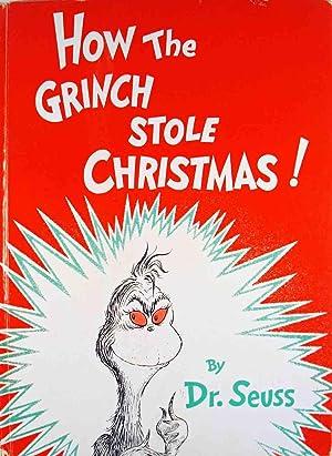 How the Grinch Stole Christmas: Seuss, Dr.