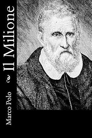 Il Milione -Language: Italian: Polo, Marco