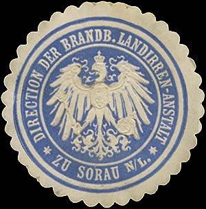 Siegelmarke Direction der Brandenburgischen Landirren-Anstalt zu Sorau/Lausitz
