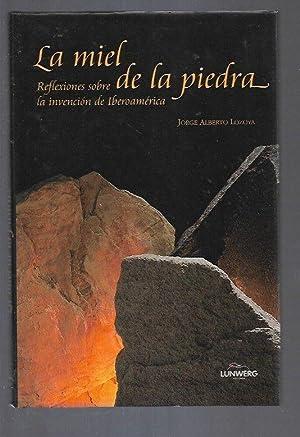 MIEL DE LA PIEDRA - LA. REFLEXIONES: LOZOYA, JORGE ALBERTO