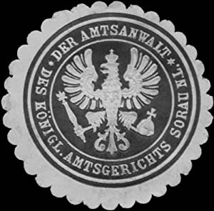 Siegelmarke Der Amtsanwalt des K. Amtsgerichts Sorau