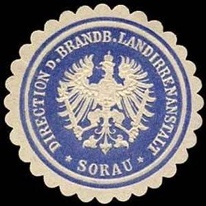 Siegelmarke Direction der Brandenburger Landirrenanstalt - Sorau