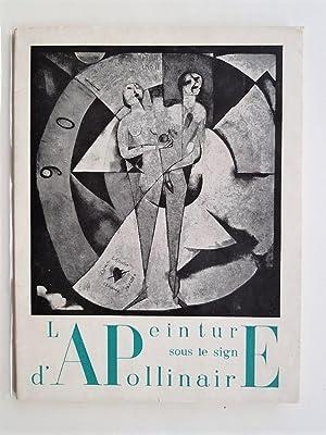 La peinture sous le signe d 'Apollinaire.: APOLLINAIRE ( Guillaume).