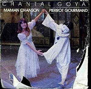 Disque 45t // Pierrot Gourmand: Chantal Goya