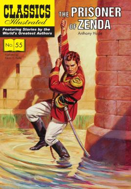 The Prisoner of Zenda (Classics Illustrated): Hope, Anthony