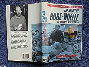 The spirit of Rose-Noelle: 119 days adrift: John Glennie