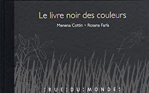 le livre noir des couleurs: Cottin, Menena- Faria,