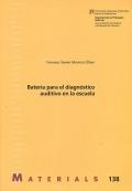 Batería para el diagnóstico auditivo en la: Francesc Xavier Moreno