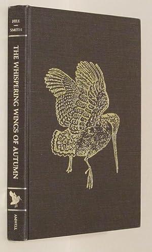 The Whispering Wings of Autumn: Gene Hill; Steve