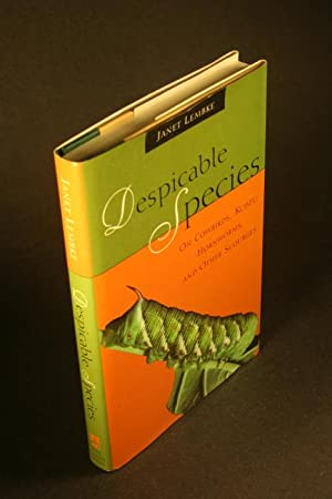 Despicable species: on cowbirds, kudzu, hornworms, and: Lembke, Janet