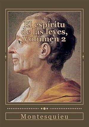 El Espíritu de Las Leyes, Volumen 2: Montesquieu, Montesquieu