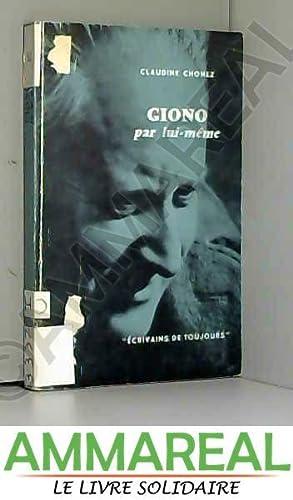 Giono par lui-même: Claudine CHONEZ