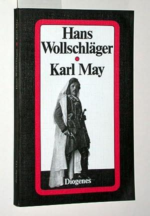 Karl May. Grundriß eines gebrochenen Lebens. =: Wollschläger, Hans: