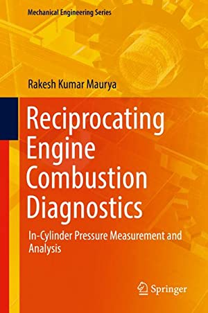 Reciprocating Engine Combustion Diagnostics : In-Cylinder Pressure: Rakesh Kumar Maurya