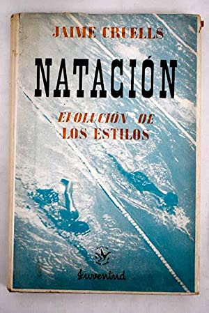 Imagen del vendedor de Historia de la natación y de la evolución de los estilos a la venta por Alcaná Libros