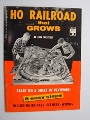 HO Railroad that Grows (Model Trains Library: Westcott, Lynn
